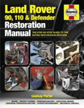Land Rover 90 110 and Defender Restoration Manual