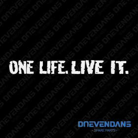 Sticker One Life. Live it.