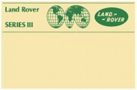 Land Rover Series 3 1978-1985 Official Owners Handbook