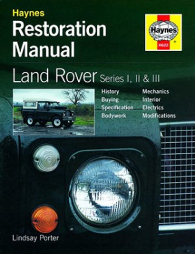Restoration Manual Land Rover Series 1, 2 and 3